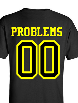 Custom  Problems I Aint Ultra Cotton T shirt |  Design Yours - Fast Shipping
