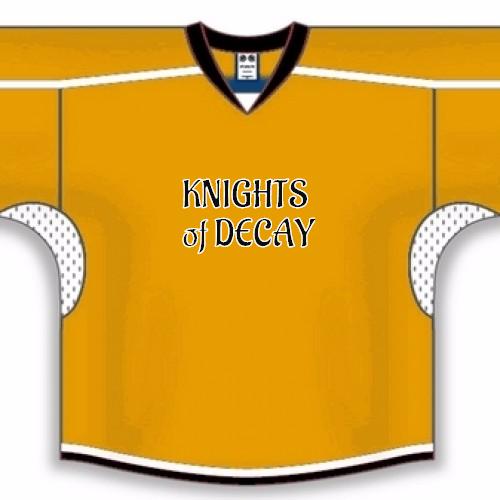 KNIGHTS  of DECAY HockeY Jersey